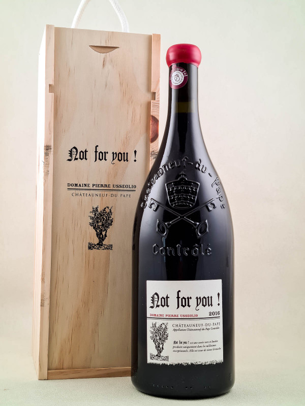 "Pierre Usseglio - Châteauneuf du Pape ""Not For You"" 2016 MAGNUM in OWC"