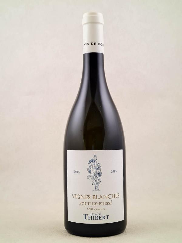 """Thibert - Pouilly-Fuissé """"Vignes Blanches"""" 2015"""