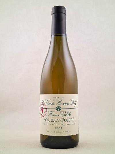 """Maison Valette - Pouilly Fuissé """"Clos de Monsieur Noly"""" 2007"""