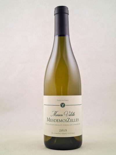 "Maison Valette - Pouilly-Vinzelles ""MesdemoiZelles"" 2015"