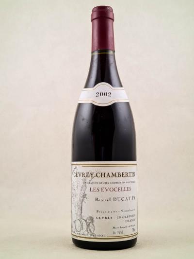 "Dugat Py - Gevrey Chambertin ""Les Evocelles"" 2002"