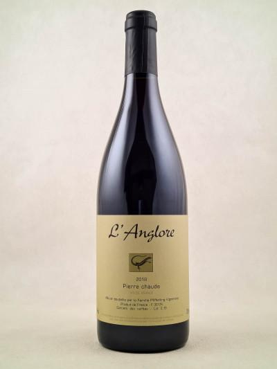 """L'Anglore - Vin de France """"Pierre Chaude"""" 2018"""