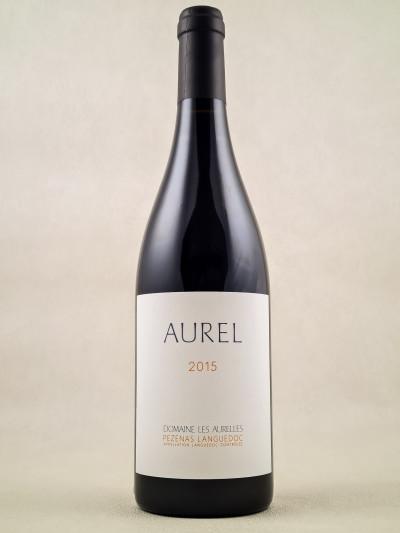 """Les Aurelles - Pézenas Languedoc """"Aurel"""" 2015"""