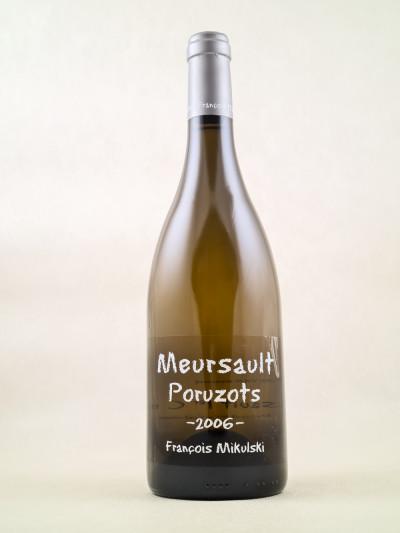 "Mikulski - Meursault 1er cru ""Poruzots"" 2006"
