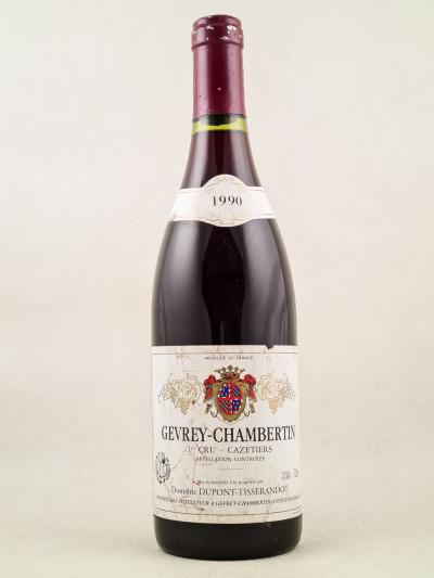 "Dupont-Tisserandot - Gevrey Chambertin 1er cru ""Cazetiers"" 1990"