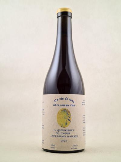 """Josette Medeau & Pierre Weyand - Vin de France """"La Quintessence de lumière des Bonnes blanches"""" 2005"""